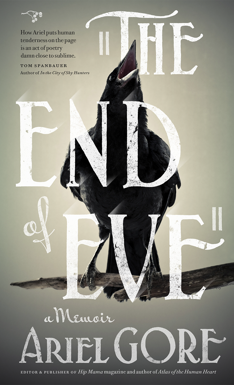 The End of Eve   Ariel Gore   Hawthorne Books